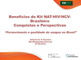 """""""Fornecimento e qualidade do sangue no Brasil"""""""