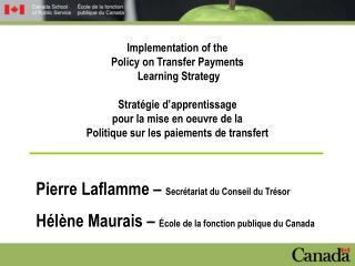Pierre Laflamme –  Secrétariat du Conseil du Trésor