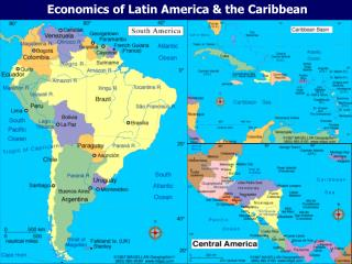 Economics of Latin America  the Caribbean