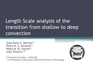 Length Scale analysis of the transition from shallow to deep convection