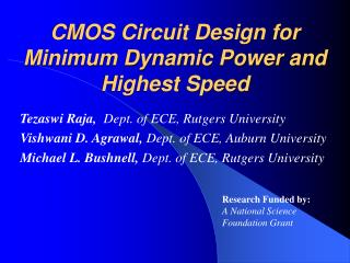 CMOS Circuit Design for Minimum Dynamic Power and Highest Speed