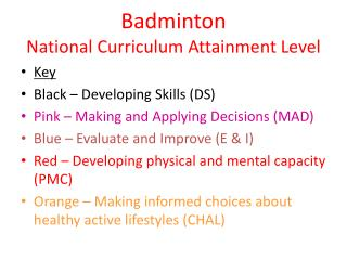 Badminton National Curriculum Attainment Level
