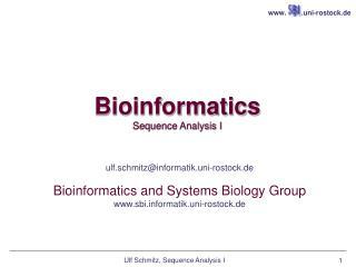 Bioinformatics Sequence Analysis I
