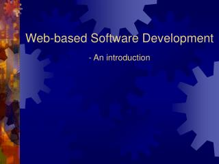 Web-based Software Development - An introduction