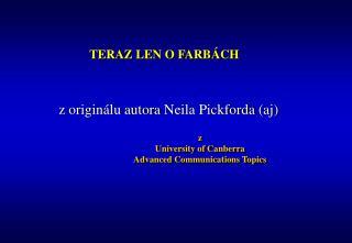 z University of Canberra  Advanced Communications Topics