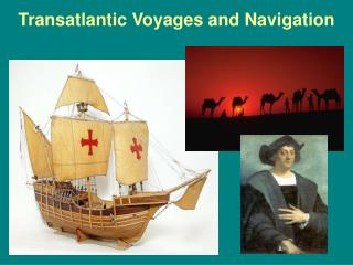 Transatlantic Voyages and Navigation