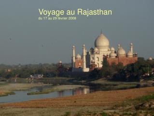 Voyage au Rajasthan du 17 au 29 février 2008