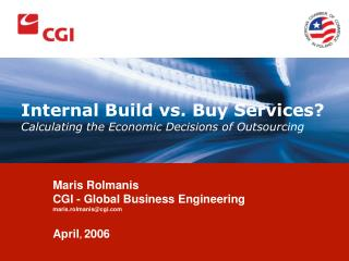Internal Build vs. Buy Services? Calculating the Economic Decisions of Outsourcing