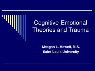 Cognitive-Emotional Theories and Trauma