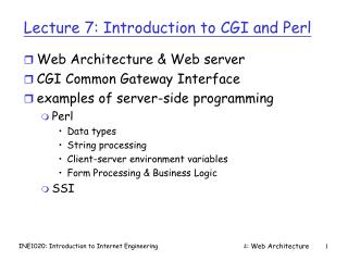 Lecture 7: Introduction to CGI and Perl