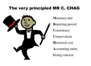 The very principled MR C. CHAG