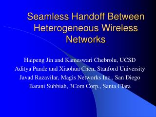Seamless Handoff Between Heterogeneous Wireless Networks