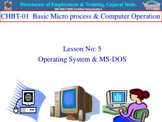 Lesson No: 5 Operating System & MS-DOS