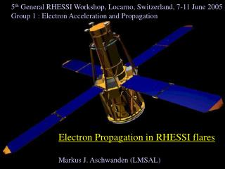 Electron Propagation in RHESSI flares