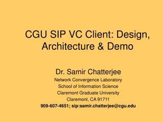 CGU SIP VC Client: Design, Architecture & Demo