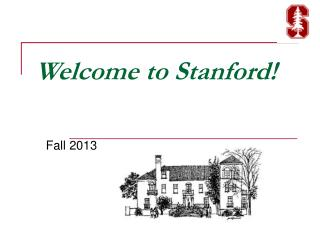 Welcome to Stanford!
