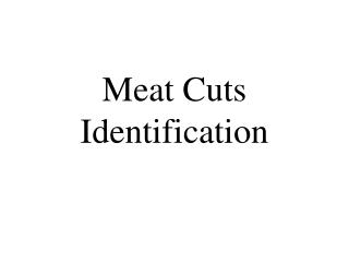 Meat Cuts Identification