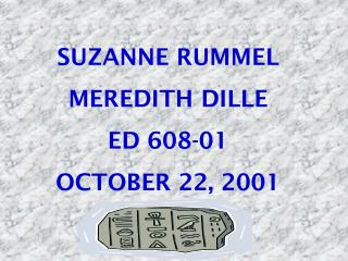 SUZANNE RUMMEL MEREDITH DILLE ED 608-01 OCTOBER 22, 2001