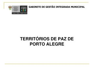 TERRIT�RIOS DE PAZ DE PORTO ALEGRE