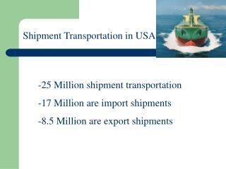 Shipment Transportation in USA