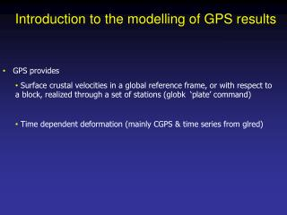Introduction to the modelling of GPS results