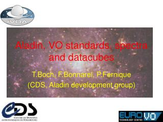 Aladin, VO standards, spectra and datacubes