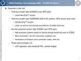 CNGS Radiation  Test Campaign  2009  –  TE-MPE-CP phase 1