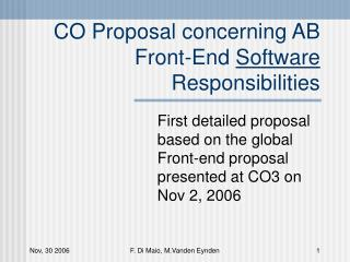 CO Proposal concerning AB Front-End  Software  Responsibilities
