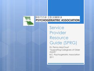 Service Provider Resource Guide (SPRG)