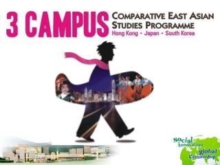 Three-Campus Comparative East Asian Studies Programme
