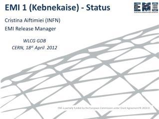 EMI 1 ( Kebnekaise )  - Status