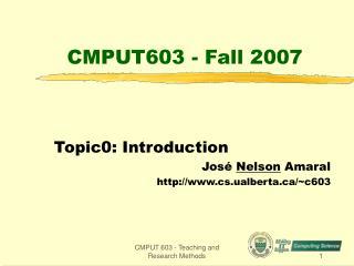 CMPUT603 - Fall 2007