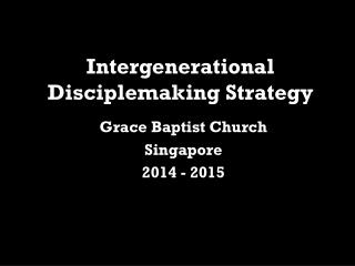 Intergenerational Disciplemaking Strategy