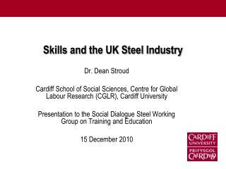 Skills and the UK Steel Industry