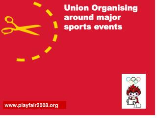 Union Organising around major sports events