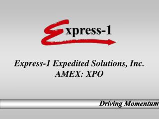 Express-1 Expedited Solutions, Inc. AMEX: XPO