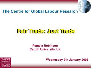 Pamela Robinson Cardiff University, UK