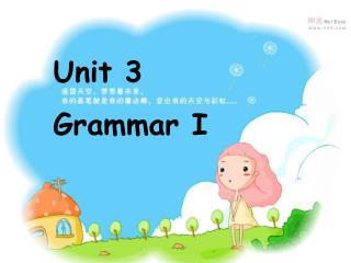 Unit 3 Grammar I