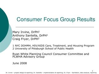 Consumer Focus Group Results