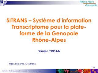 SITRANS – Système d'information Transcriptome pour la plate-forme de la Genopole  Rhône-Alpes