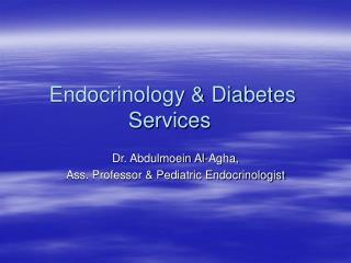 Endocrinology & Diabetes Services