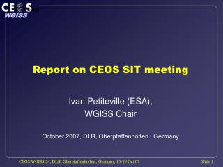 Report on CEOS SIT meeting
