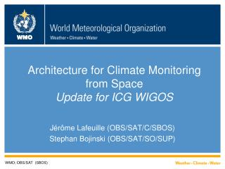 Architecture for Climate Monitoring from Space Update for ICG WIGOS