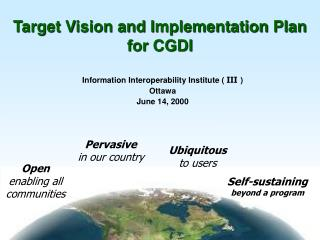 Target Vision and Implementation Plan for CGDI