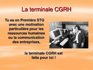 La terminale CGRH