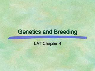 Genetics and Breeding
