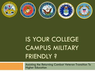 Is Your College Campus Military Friendly ?