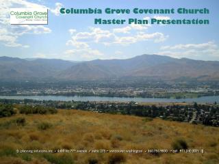 Columbia Grove Covenant Church Master Plan Presentation