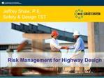 Risk Management for Highway Design