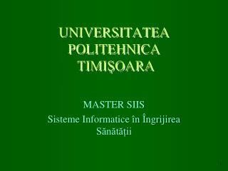UNIVERSITATEA POLITEHNICA  TIMIŞOARA